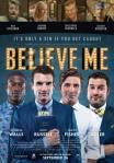 """""""Believe Me"""" FilmTrailer"""